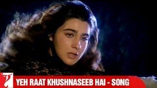 Yeh Raat Khushnaseeb Hai - Song - Aaina