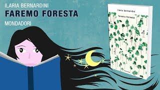 Faremo foresta - Ilaria Bernardini