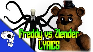 Slenderman Vs Freddy Fazbear Rap Battle LYRIC VIDEO by JT Machinima