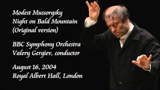 Mussorgsky: Night on Bald Mountain (Original version) - Gergiev / BBC Symphony Orchestra