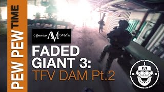 Robo-Airsoft: Pew Pew Time - Faded Giant 3: TFV DAM Part 2 - Airsoft Gameplay