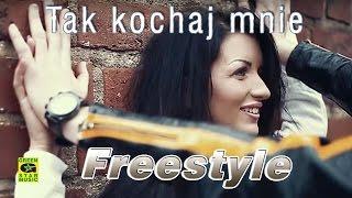 Freestyle - Tak kochaj mnie (official video) Disco Polo 2016