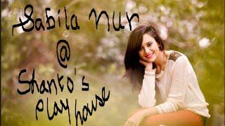 ADDA WITH SABILA NUR @ Shanto's playhouse