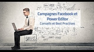 Power Editor - Monter une campagne simple - FR