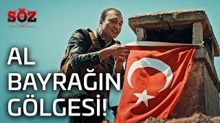 Söz | 9.Bölüm - Al Bayrağın Gölgesi!