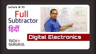 Full Subtractor In Hindi   TECH GURUKUL By Dinesh Arya