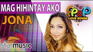 Jona - Maghihintay Ako (Official Lyric Video)