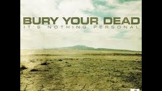 Bury Your Dead~ It's Nothing Personal (full cd)