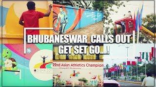 Bhubaneswar   Tour round the city   22nd Asian Athletic Championship 2017, Odisha   Odisha latest  