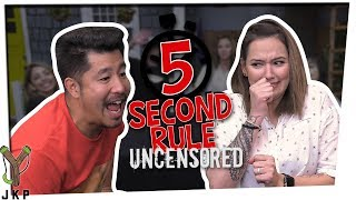 5 Second Rule UNCENSORED!!!
