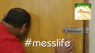 #messlife