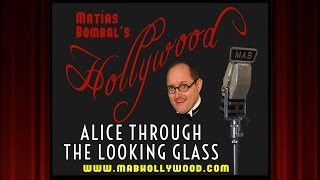 Alice Through The Looking Glass - Review - Matías Bombal's Hollywood