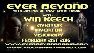 2016-02-21 Ever Beyond - Win Keech, Inventor, Aviator, Visionary