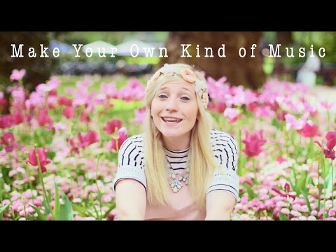 Make Your Own Kind of Music (Mama Cass Cover)