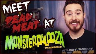 Meet Dead Meat at MONSTERPALOOZA 2018!