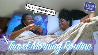 Travel Morning Routine ft. Lovefromliyax ♡