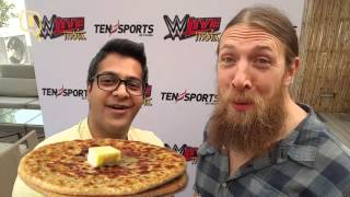 WWE Superstar Daniel Bryan Says Yes to India and Aaloo Ka Parantha