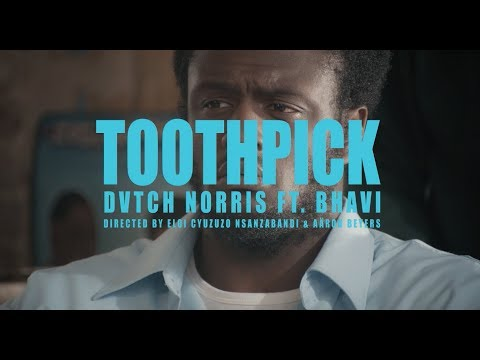 DVTCH NORRIS Toothpick ft. Bhavi