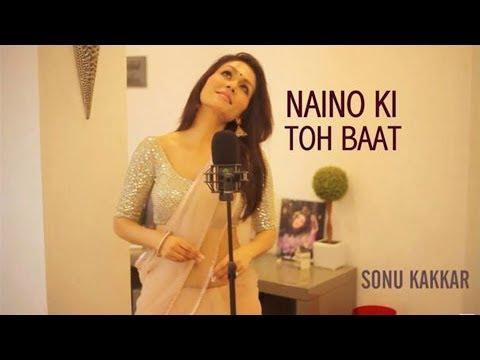 Xxx Mp4 Naino Ki Toh Baat Sonu Kakkar Chandra Surya Affection Music Records 3gp Sex