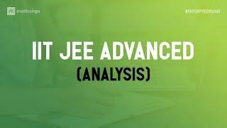 JEE Advanced 2019 Analysis | Marks vs Rank | Difficulty Analysis | Is JEE Advanced a Tough Exam?