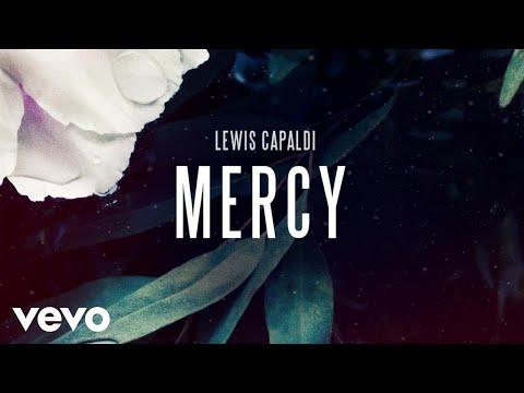 Lewis Capaldi Mercy Official Audio