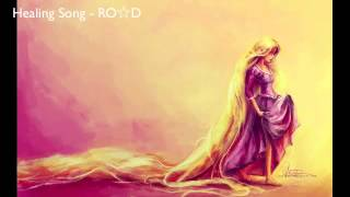 «Healing Song (Tangled)» 【  RO☆D  】