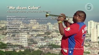 Havana D'Primera - Me Dicen Cuba (Official Video)