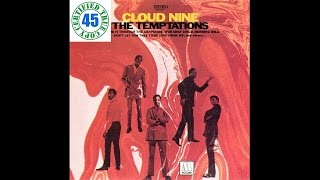 THE TEMPTATIONS - CLOUD NINE - Cloud Nine (1969) HiDef :: SOTW #77