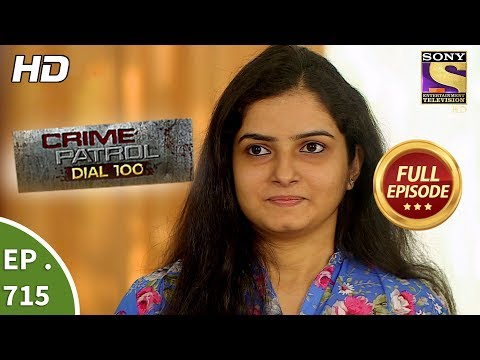 Xxx Mp4 Crime Patrol Dial 100 Ep 715 Full Episode 16th February 2018 3gp Sex
