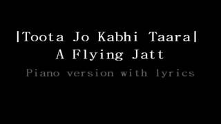 Toota Jo Kabhi Tara | Piano version | A Flying Jatt | Atif Aslam | Tiger Shroff & Jacqueline F