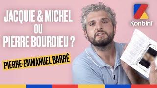 Jacquie et Michel x Bourdieu : l