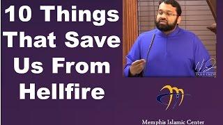 10 Things That Save Us From Hellfire - Dr. Sh. Yasir Qadhi