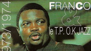 Franco, Le TP OK Jazz - 1972 / 1973 / 1974 (Full Album)
