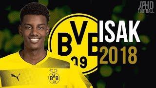 Alexander Isak ● 18 year old wonder kid ● skills and goals 2018