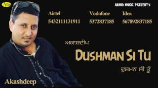 Akashdeep II Dushman Si Tu II Anand Music II New Punjabi Song 2016