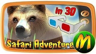 Safari 3D Adventure (needs 3D glasses)