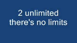 2 unlimited - There's no limits