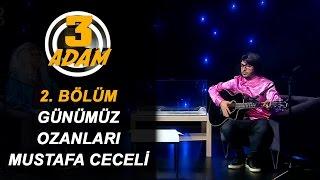 Günümüz Ozanları - Mustafa Ceceli