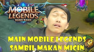 MAIN MOBILE LEGENDS + MICIN = JADI BEGINI - Mobile Legends Indonesia