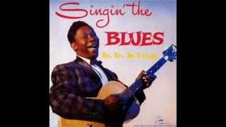 B.B. KING - Singin' the Blues FULL ALBUM