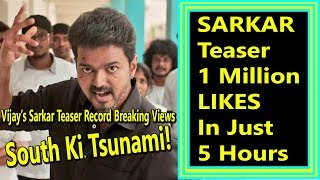 Sarkar Teaser Creates History To Get Fastest 1 Million Likes In Less Than 5 Hours In India