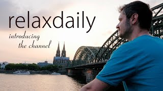 relaxdaily YouTube channel trailer