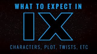 What to EXPECT in Star Wars Episode 9 | Star Wars Speculation