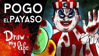 POGO EL PAYASO, el origen de PENNYWISE - Draw My Life en Español