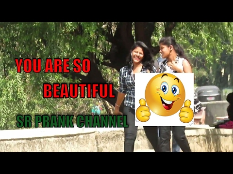 Complementing girls (you are beautiful ) prank   #part 1   SR prank   prank in India  