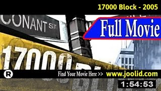 Watch: 17000 Block (2005) Full Movie Online