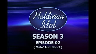 Maldivian Idol S3E02 | Full Episode