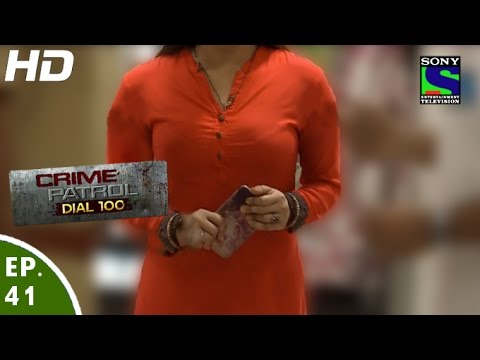 Crime Patrol Dial 100 - क्राइम पेट्रोल -Titli - Episode 41 - 10th December, 2015