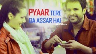 Pyaar Tere Da Assar || Amrinder Gill || Punjabi songs 2015 latest || Goreyan Nu Daffa Karo