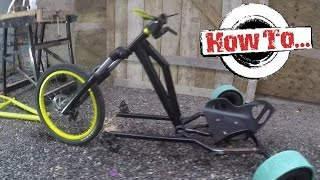 How To Build: A Homemade Drift Trike on a budget Part 1